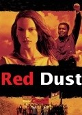 Red Dust - movie with Hilary Swank.