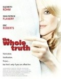 The Whole Truth - movie with Eric Roberts.
