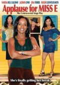 Applause for Miss E - movie with Vanessa Bell Calloway.