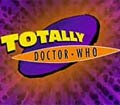 Totally Doctor Who  (mini-serial) - movie with David Tennant.