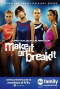 Make It or Break It is the best movie in Chelsea Hobbs filmography.