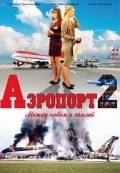 Aeroport 2 - movie with Konstantin Solovev.