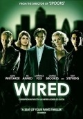 Wired - movie with Riz Ahmed.