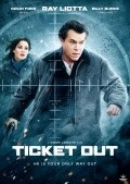 Ticket Out - movie with Ray Liotta.