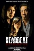 Deadbeat - movie with Kim Rhodes.