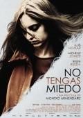 No tengas miedo is the best movie in Lluis Homar filmography.