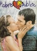 Pobre diabla is the best movie in Uilyam Bell Teylor filmography.