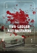 Two-Legged Rat Bastards - movie with Michael Rosenbaum.