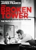 The Broken Tower film from James Franco filmography.