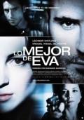 Lo mejor de Eva is the best movie in Josean Bengoetxea filmography.