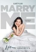 Marry Me - movie with Lucy Liu.