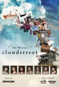 Cloudstreet is the best movie in Geoff Morrell filmography.