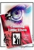 Cunning Little Vixen - movie with Christopher Lloyd.