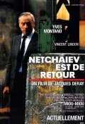 Netchaiev est de retour - movie with Yves Montand.
