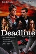 Deadline - movie with Eric Roberts.