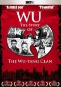 Wu: The Story of the Wu-Tang Clan - movie with Method Man.
