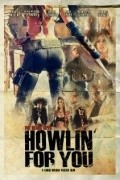 Howlin' for You is the best movie in Tricia Helfer filmography.
