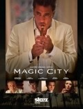 Magic City - movie with Olga Kurylenko.