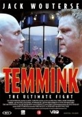 Temmink: The Ultimate Fight is the best movie in Jack Wouterse filmography.