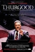 Thurgood - movie with Laurence Fishburne.