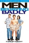 Men Behaving Badly film from Michael Zinberg filmography.