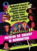 Film Zombadings 1: Patayin sa shokot si Remington.