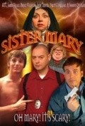 Sister Mary - movie with Matt Smith.