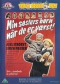 Min sosters born pa bryllupsrejse is the best movie in William Rosenberg filmography.