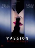 Passion film from Brian De Palma filmography.