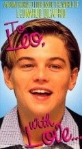 To Leo with Love - movie with Leonardo DiCaprio.