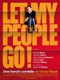 Let My People Go! - movie with Aurore Clement.