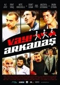 Vay Arkadas is the best movie in Rasim Oztekin filmography.