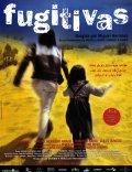 Fugitivas is the best movie in Antonio Dechent filmography.