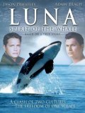 Luna: Spirit of the Whale - movie with Jason Priestley.