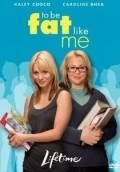To Be Fat Like Me is the best movie in Kaley Cuoco-Sweeting filmography.
