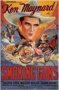 Smoking Guns - movie with Ken Maynard.