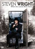 Steven Wright: When the Leaves Blow Away is the best movie in Steven Wright filmography.