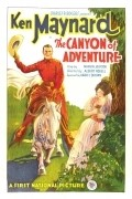 The Canyon of Adventure - movie with Ken Maynard.