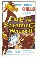 Face of the Screaming Werewolf is the best movie in Alfredo Wally Barron filmography.