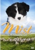 Mist: The Tale of a Sheepdog Puppy - movie with Derek Jacobi.