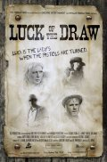 Luck of the Draw is the best movie in Susan Duerden filmography.