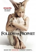 Follow the Prophet is the best movie in Tom Noonan filmography.