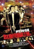 Mexican Bloodbath is the best movie in Luis Gatica filmography.
