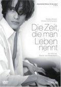 Die Zeit, die man Leben nennt is the best movie in Fritz Karl filmography.