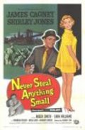 Never Steal Anything Small - movie with Anthony Caruso.