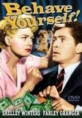 Behave Yourself! - movie with Farley Granger.