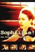 Sophiiiie! is the best movie in Ercan Durmaz filmography.