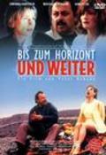 Bis zum Horizont und weiter is the best movie in Wolfgang Stumph filmography.