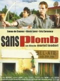 Sans plomb - movie with Michael Maloney.