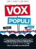 Vox Populi is the best movie in Ton Kas filmography.